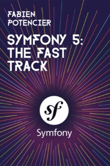 Front cover of the Symfony 5: The Fast Track book