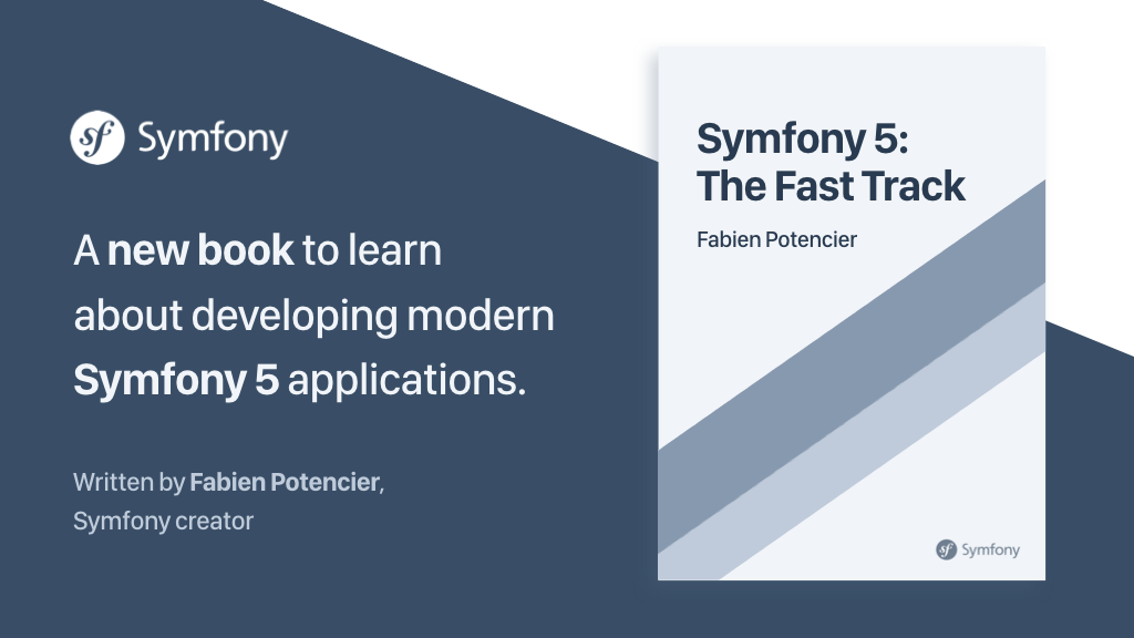Kickstarter project for the book titled Symfony 5: The Fast Track